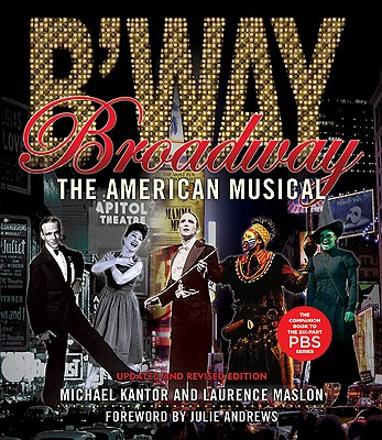 Broadway By Maslon, Laurence/ Kantor, Michael